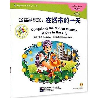 Dongdong the Golden Monkey by Carol Chen & Illustrated by Xianlong Meng