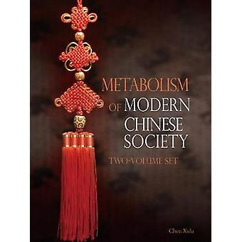 Metabolism of Modern Chinese Society by Xulu & Chen