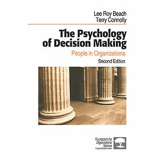 The Psychology of Decision Making People in Organizations by Beach & Lee Roy