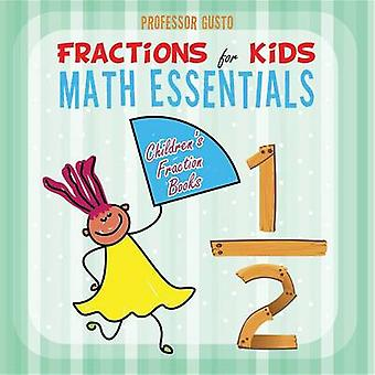 Fractions for Kids Math Essentials Childrens Fraction Books by Gusto & Professor