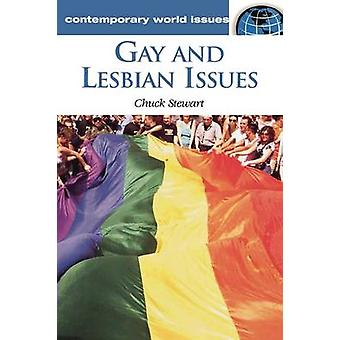 Gay and Lesbian Issues A Reference Handbook by Stewart & Chuck