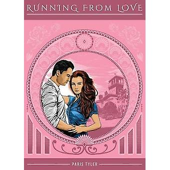 Running From Love von Tyler & Paris