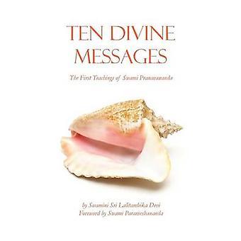 Ten Divine Messages by Paramesananda & Swami