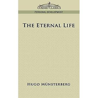 The Eternal Life by Mnsterberg & Hugo