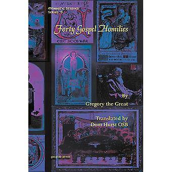 Forty Gospel Homilies by The Great & Gregory