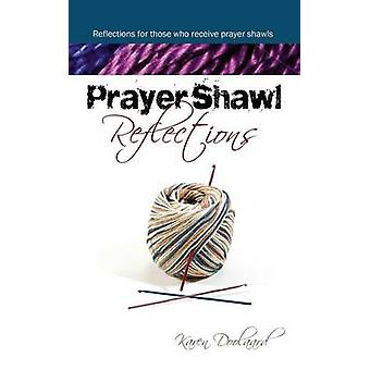 Prayer Shawl Reflections by Doolaard & Karen