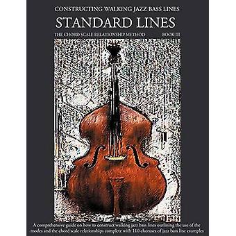 Constructing Walking Jazz Bass Lines Book III  Walking Bass Lines  Standard Lines by Mooney & Steven