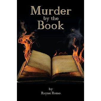Murder by the Book by Romo & Rayne