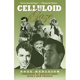 Celluloid Gaze by Hadleigh & Boze