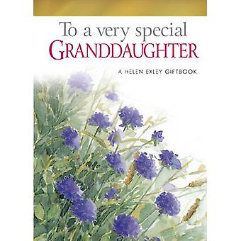 To a Very Special Granddaughter by Pam Brown - Helen Exley - Juliette