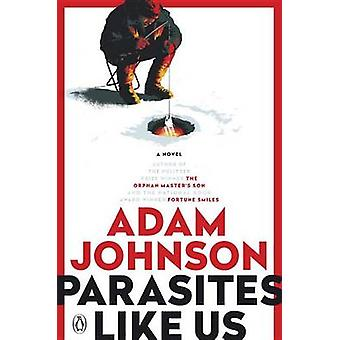 Parasites Like Us by Adam Johnson - 9780142004777 Book