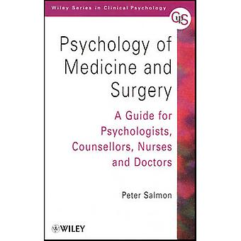 Psychology of Medicine and Surgery - A Guide for Psychologists - Couns