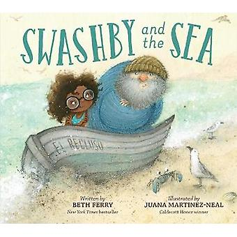 Swashby and the Sea by Beth Ferry - 9780544707375 Book