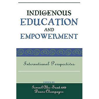 Educação e Empoderamento Indígena - Perspectivas Internacionais por I