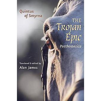 The <I>Trojan Epic</I> - <I>Posthomerica</I> by Quintus of Smyrna - 97
