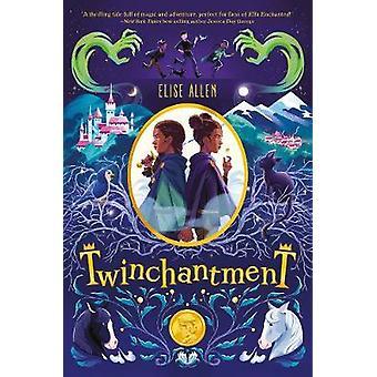 Twinchantment by Elise Allen - 9781368012461 Book
