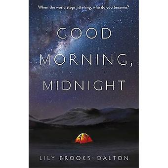 Good Morning - Midnight by Lily Brooks-Dalton - 9781474600583 Book