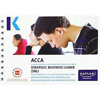 STRATEGIC BUSINESS LEADER - POCKET NOTES by KAPLAN PUBLISHING - 97817