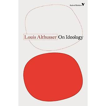 On Ideology by Louis Althusser - 9781788738552 Book