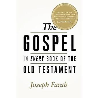 The Gospel in Every Book of the Old Testament by Joseph Farah - 97819