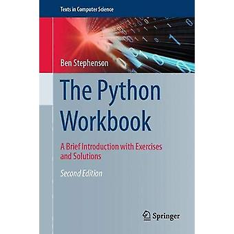 The Python Workbook - A Brief Introduction with Exercises and Solution