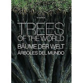 Trees of the World by Tomas Micek - 9783741919763 Book