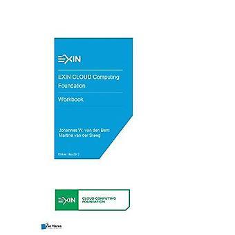 EXIN CLOUD Computing Foundation - Workbook by Van Haren Publishing -