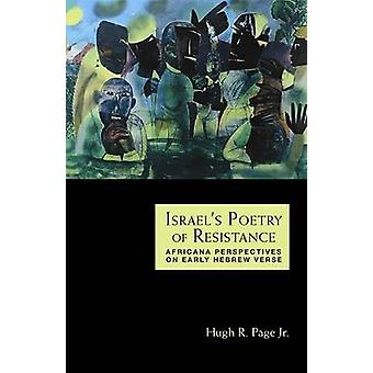 Israel's Poetry of Resistance - Africana Perspectives on Early Hebrew