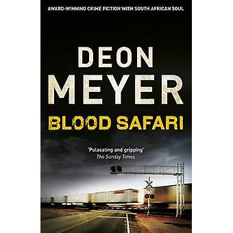 Blood Safari by Deon Meyer - 9781444730708 Book