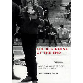 The Beginning of the End by Angelo Quattrocchi & Tom Nairn