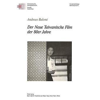 Der Neue Taiwanische Film Der 80er Jahre by Andreas Balemi - 97839067