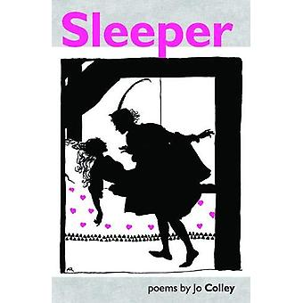 Sleeper by Jo Colley - 9781916139213 Book