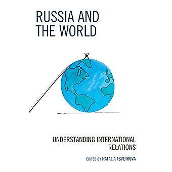 Rusland og verden - Forståelse internationale relationer ved Natali