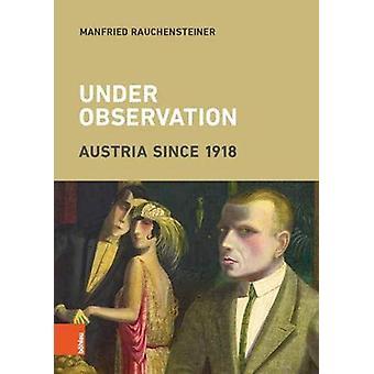 Under Observation - Austria since 1918 by Manfried Rauchensteiner - 97