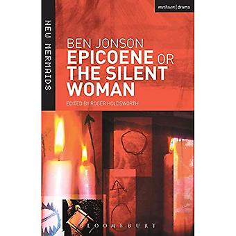 Epiceone or the Silent Woman (New Mermaids)