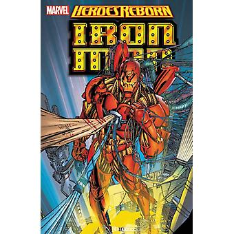 Heroes Reborn Iron Man par Lee & JimLobdell & Scott