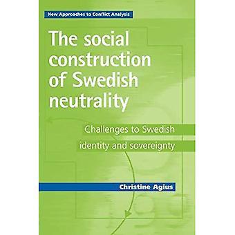 Die soziale Konstruktion der schwedischen Neutralität