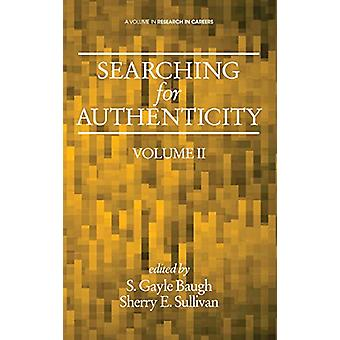 Searching for Authenticity (HC) by S Gayle Baugh - 9781623969837 Book