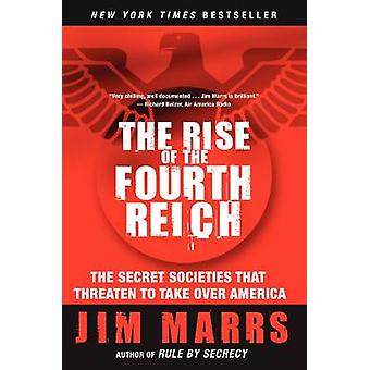 Rise of the Fourth Reich The by Marrs & Jim