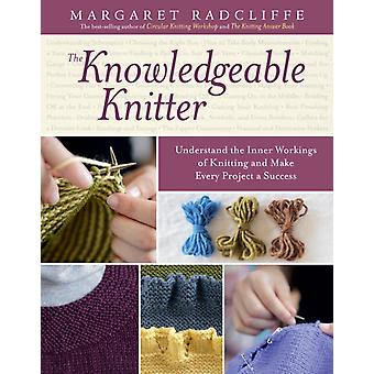 Knowledgeable Knitter by Margaret Radcliffe