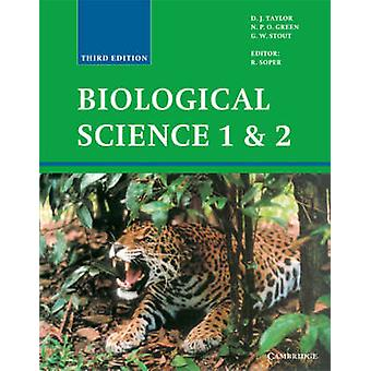 Biological Science 1 and 2 by D. J. TaylorN. P. O. GreenG. W. Stout