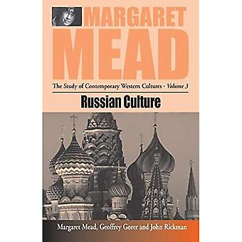 Russian Culture:  Soviet Attitudes Towards Authority: An Interdisciplinary Approach to Problems of Soviet Character  by Margaret Mead;  Great Russian Culture  ... The Study of Contemporary Western Cultures)