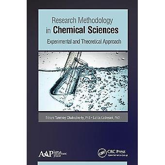 Metodología de la Investigación en Ciencias Químicas Enfoque Experimental y Teórico