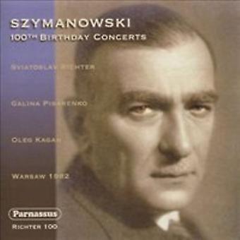 Sviatoslav Richter Oleg Kagan Galina P - Szymanowski: 100th Birthday Concerts [CD] USA import