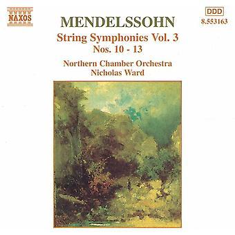 F. Mendelssohn - Mendelssohn: String Symphonies, importazione USA Vol. 3 [CD]