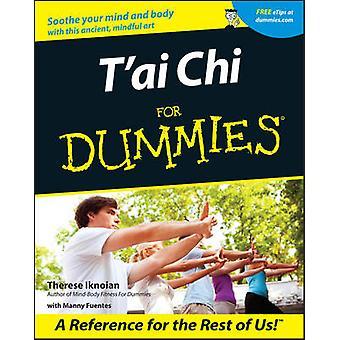 Tai Chi For Dummies Therese Iknoian - 9780764553516 kirja