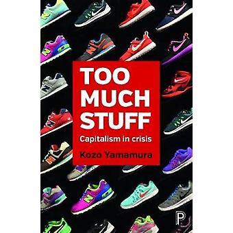 For mye ting - kapitalismen i krise av Kozo Yamamura - 9781447335696
