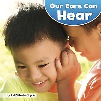 Nasze uszy można usłyszeć przez dr hab. Jodi Wheeler-Toppen - 9781474741736 książki