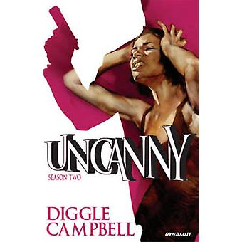 Uncanny - Volume 2 by Andy Diggle - Ben Oliver - Aaron Campbell - Jock