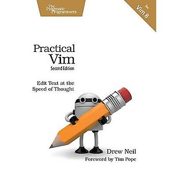 Practical Vim - Edit Text at the Speed of Thought (2nd Revised edition